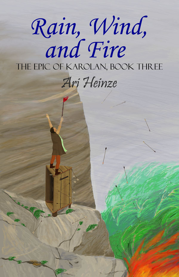 image of the front cover of Rain, Wind, and Fire, book three in The Epic of Karolan